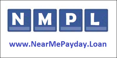 N.M.P.L. - Near Me Payday Loan